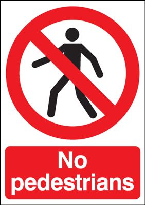 No Pedestrians Safety Sign - Portrait