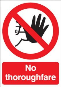 No Thoroughfare Safety Sign - Portrait