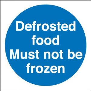 Defrosted Food Must Not Be Frozen Self Adhesive