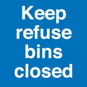 Keep Refuse Bins Closed Self Adhesive